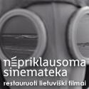 Nepriklausoma sinemateka. Restauruoti lietuviški filmai